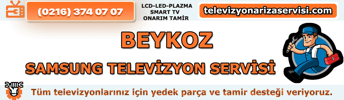 Beykoz Samsung Televizyon Servisi | 0216 374 07 07