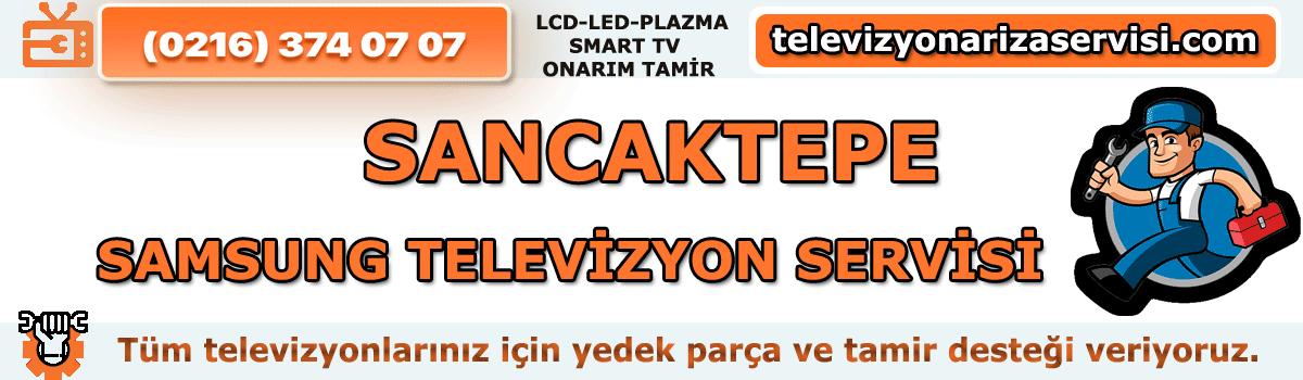 Sancaktepe Samsung Televizyon Servisi | 0216 374 07 07