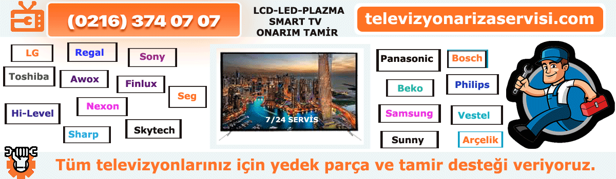 Tuzla Televizyon Tamir Servisi 0216 374 07 07