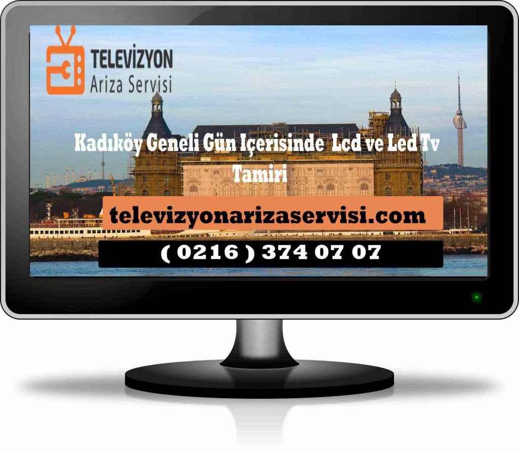 kadıköy televizyon onarım tamir servisi bakım arıza telefon 0216 374 07 07