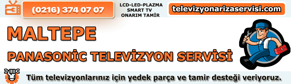 Maltepe Panasonic Televizyon Servisi