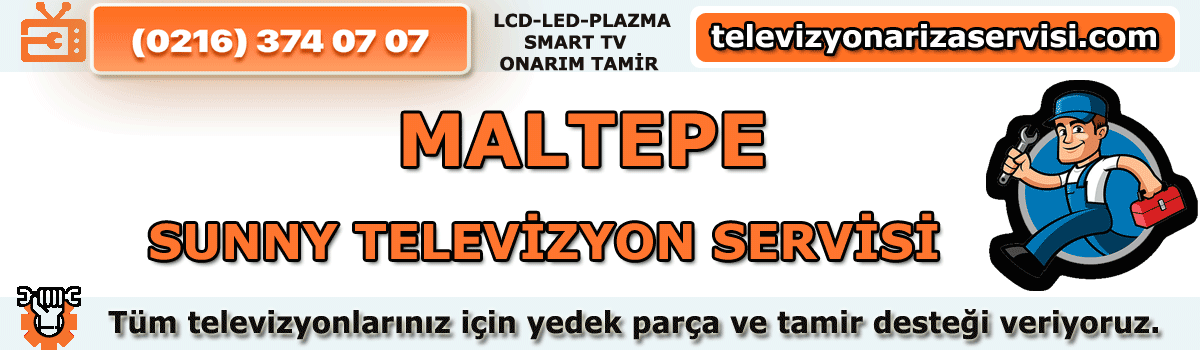 Maltepe Sunny Televizyon Servisi