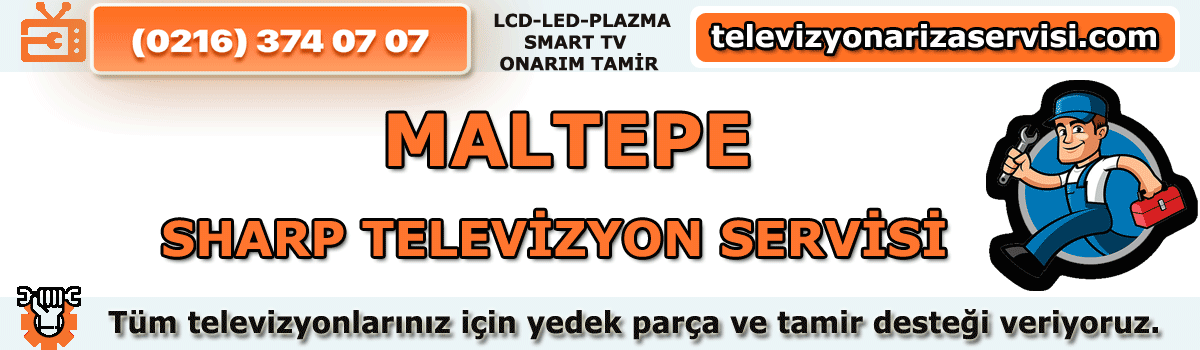 Maltepe Sharp Televizyon Servisi