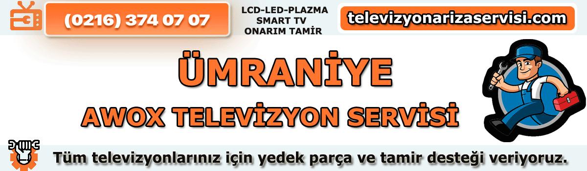 Ümraniye Awox Televizyon Servisi