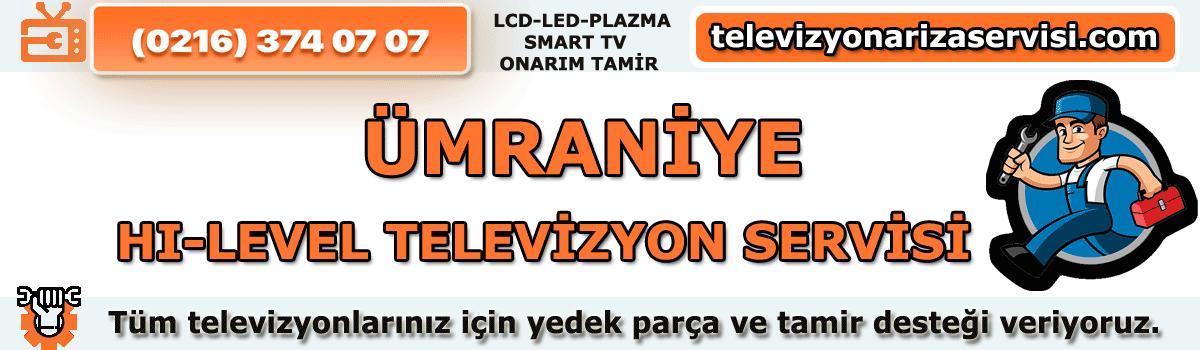 Ümraniye Hi-level Televizyon Servisi
