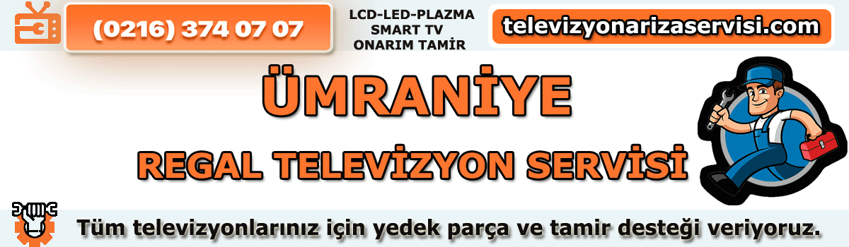 Ümraniye Regal Televizyon Servisi
