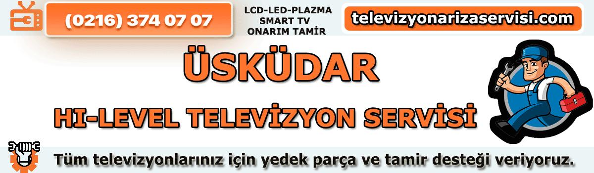 Üsküdar Hi-level Televizyon Servisi