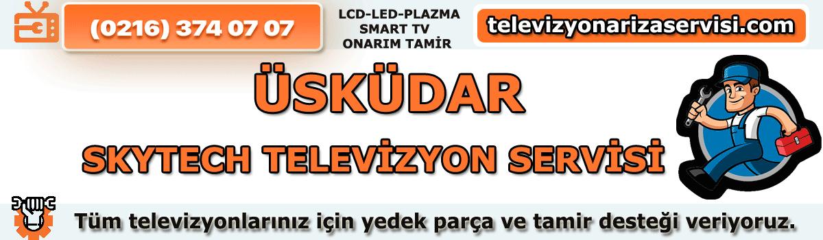 Üsküdar Skytech Televizyon Servisi