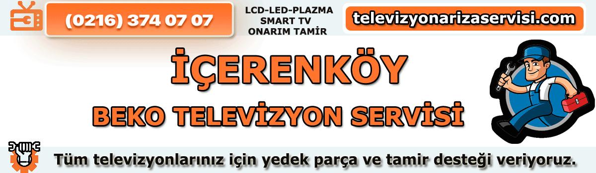 İçerenköy Beko Televizyon Tamircisi