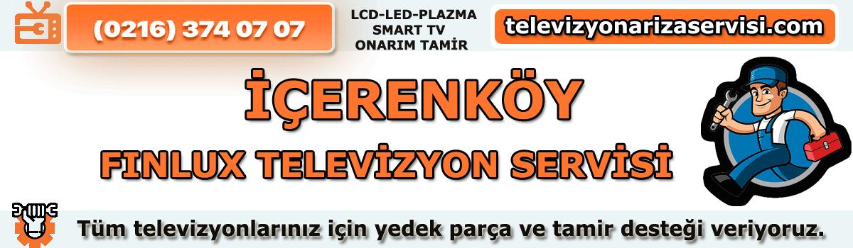 İçerenköy Finlux Televizyon Tamircisi Servisi