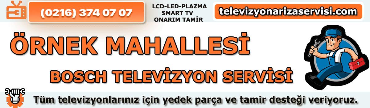 Örnek Mahallesi Bosch Tv Tamircisi Tv Servisi Tv Tamiri 0216 374 07 07