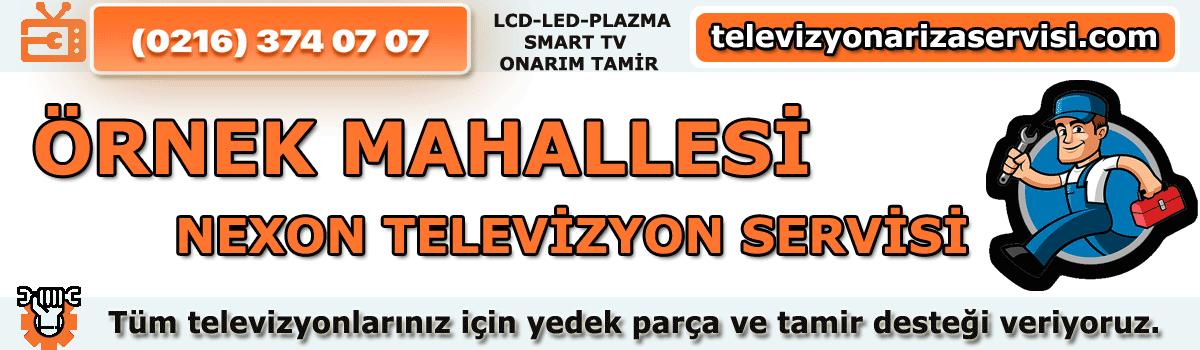 Örnek Mahallesi Nexon Televizyon Tamircisi Tv Servisi 0216 374 07 07