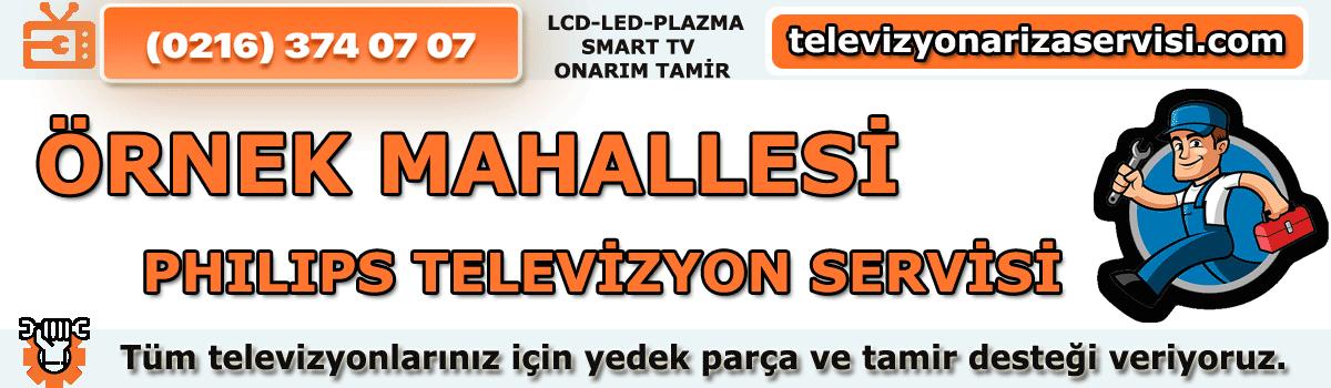 Örnek Mahallesi Philips Televizyon Servisi Tv tamiri 0216 374 07 07