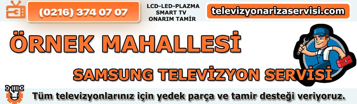 Örnek Mahallesi Samsung Televizyon Tamircisi Tv Servisi 0216 374 07 07