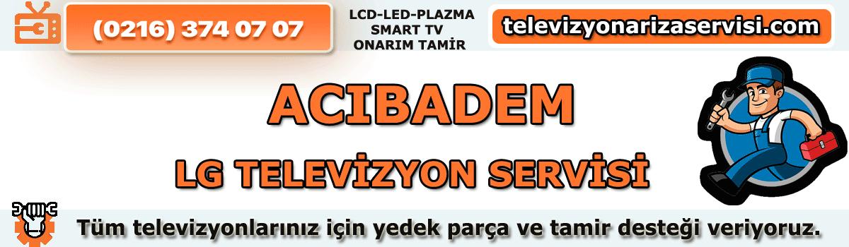 Acıbadem Lg Televizyon Tamircisi Tv Servisi Tv Tamiri 0216 374 07 07