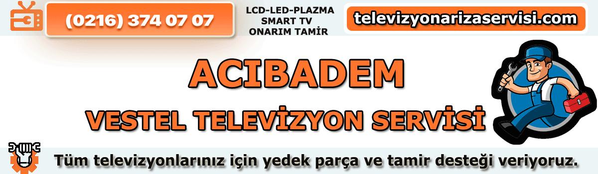 Acıbadem Vestel Televizyon Tamircisi Tv Servisi Tv Tamiri 0216 374 07 07