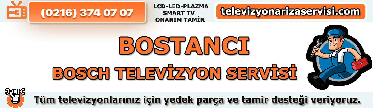 Bostancı Bosch Televizyon Tamircisi Tv Servisi Tv Tamiri 0216 374 07 07