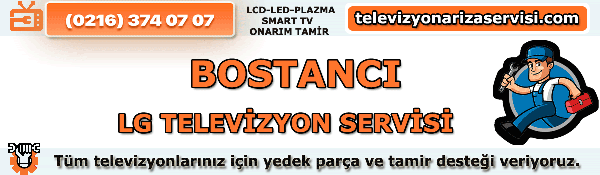 Bostanc Lg Televizyon Tamircisi Tv Servisi Tv Tamiri 0216 374 07 07