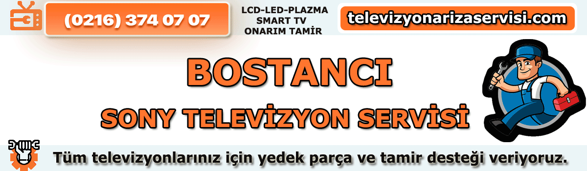 Bostancı Sony Televizyon Tamircisi Tv Servisi Tv Tamiri 0216 374 07 07