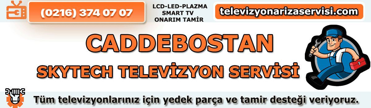 Caddebostan Skytech Tv Tamircisi Tv Servisi 0216 374 07 07