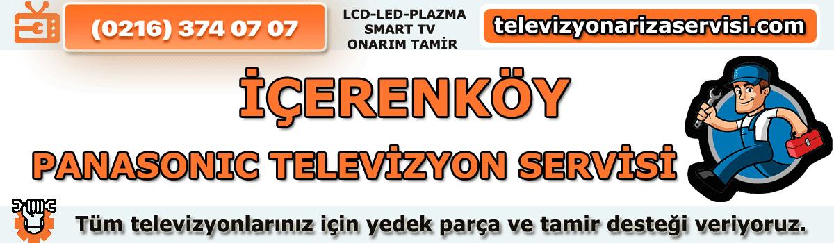 İçerenköy Panasonic Tv Tamircisi Servisi