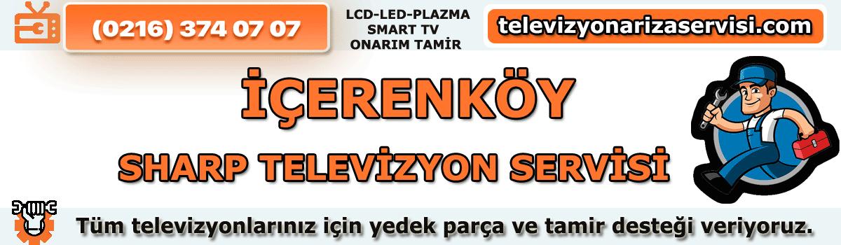 İçerenköy Sharp Televizyon Tamiri Servisi