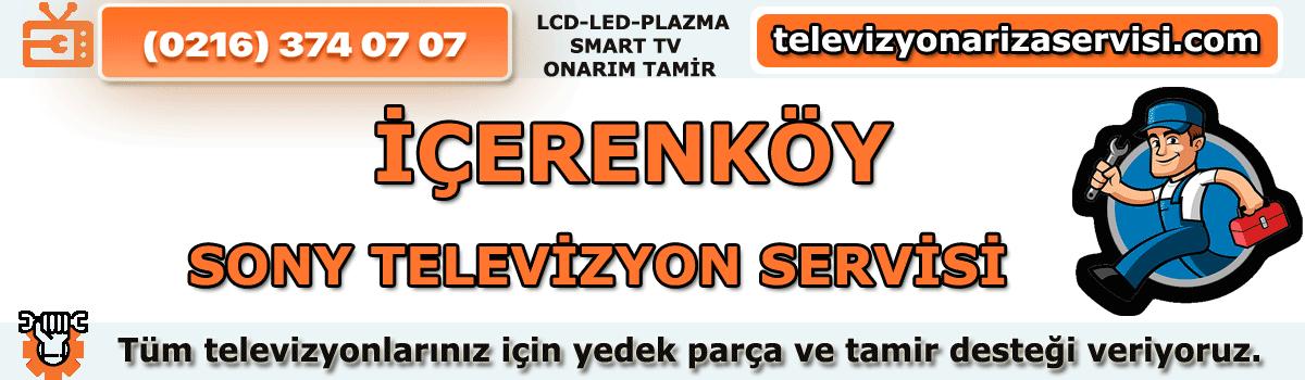 İçerenköy Sony Televizyon Tamiri Servisi