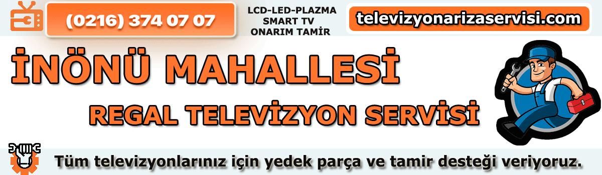 Inönü Mahallesi Regal Tv Tamircisi Tv Servisi Tv Tamiri 0216 374 07 07