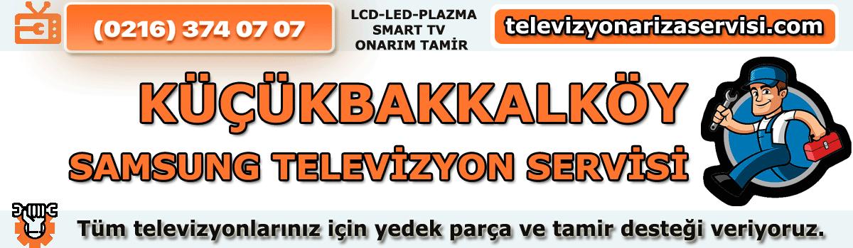 Küçükbakkalköy Samsung Televizyon Tamircisi Servisi