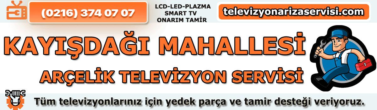Kayışdağı Mahallesi Arçelik Tv Tamircisi Tv Servisi 0216 374 07 07