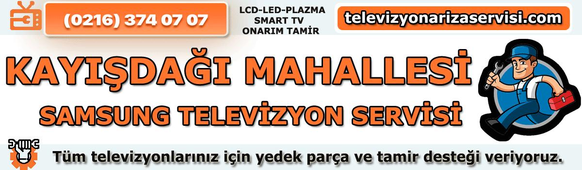 Kayışdağı Mahallesi Samsung Televizyon Tamircisi Tv Özel Servis