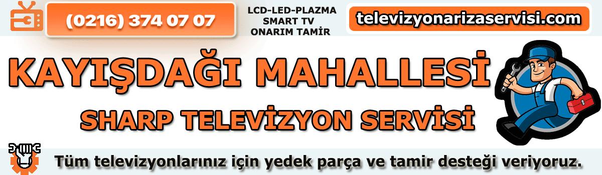 Kayışdağı Mahallesi Sharp Televizyon Tamircisi Özel Servis 0216 3740707