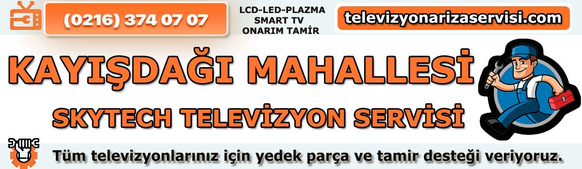 Kayışdağı Mahallesi Skytech Tv Tamircisi Tv Servisi 0216 374 07 07