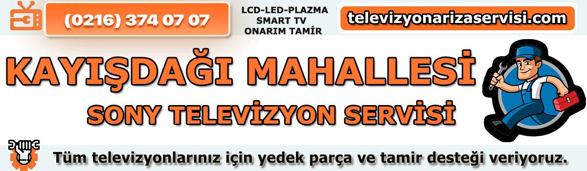 Kayışdağı Mahallesi Sony Tv Tamircisi Tv Servisi 0216 374 07 07