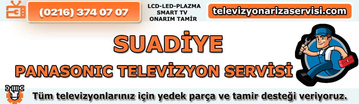 Suadiye Panasonic Televizyon Tamircisi Tv Tamiri Servisi 0216 374 07 07