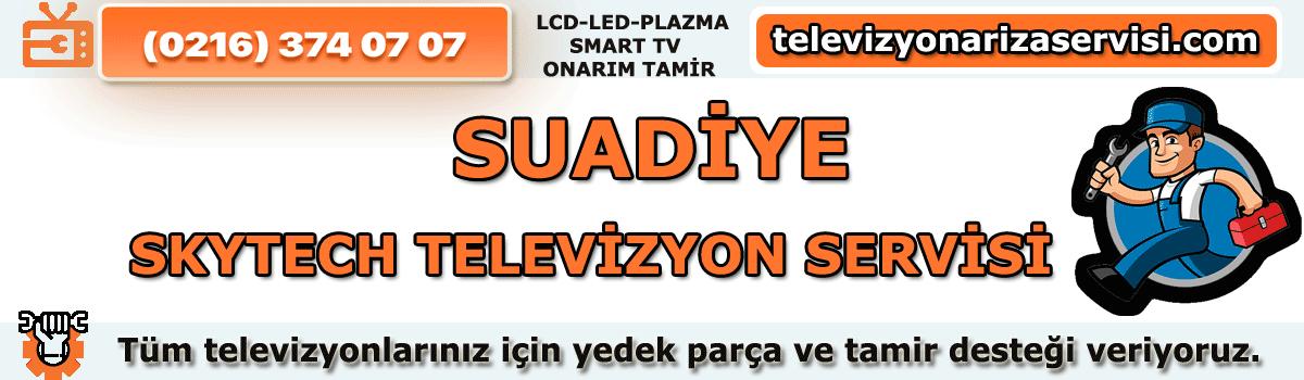 Suadiye Skytech Televizyon Tamircisi Özel Tv Servisi 0216 374 07 07