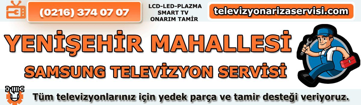 Yenişehir Mahallesi Samsung Tv Tamircisi Tv Servisi 0216 374 07 07