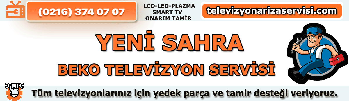 Yenisahra Beko Tv Tamircisi Tv Servisi Tv Tamiri 0216 374 07 07
