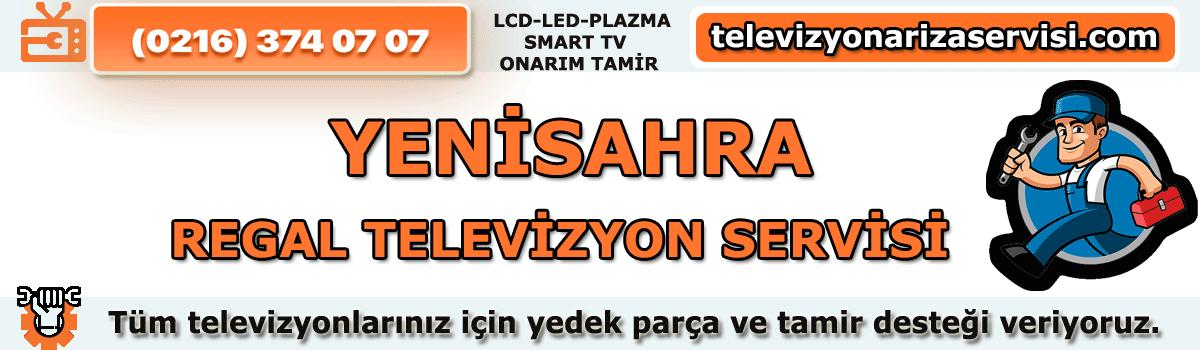 Yenisahra Regal Tv Tamircisi Tv Servisi Tv Tamiri 0216 374 07 07