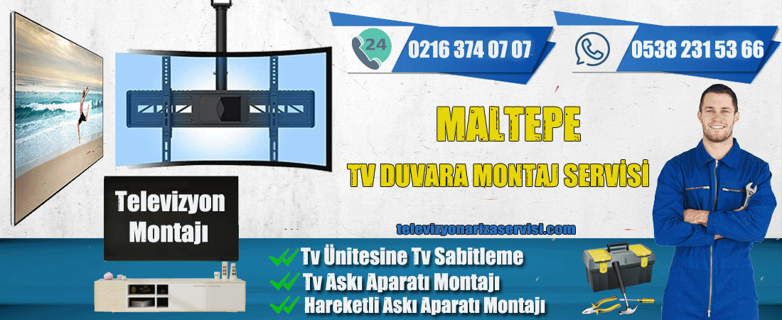 Maltepe Tv Duvara Montaj Servisi